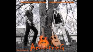 Acoustring  - Used to love her cover (Guns n' Roses)