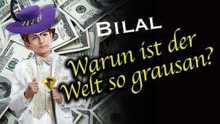 BILAL - Warun ist der welt so grausan? (feat. Gönder Visalis)