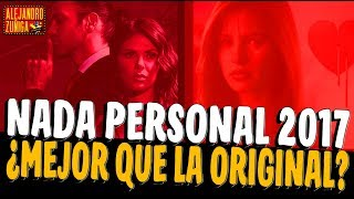 ¿Nada Personal es mejor que la original? Critica