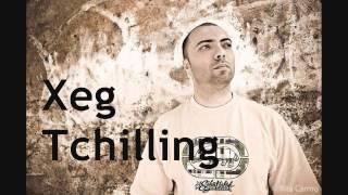 Xeg - Tchilling
