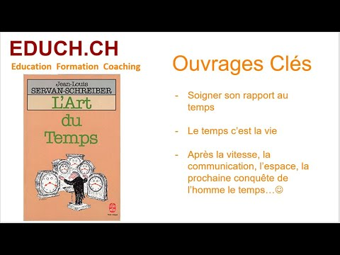 L'art du temps avec Jean - Louis Servan Schreiber Formation Coaching 4/4