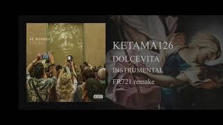 Ketama126 - Dolcevita (instrumental)