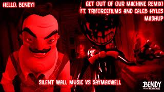 Get Out of Our Machine remix ft. Caleb Hyles and TriForceFilms (Silent Wall Music vs Saymaxwell)
