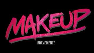 Makeup - Teaser
