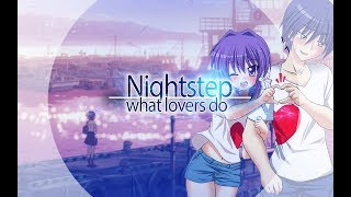 Nightstep - What lovers do