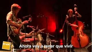 Lhasa De Sela Love came here Subtitulada