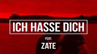 Ced feat. Zate - ICH HASSE DICH [Prod. by EmoteBeatz]