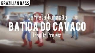 Batida Do Cavaco Feat. Carreta Furacão (Hanfai)