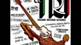 EL TRI-HASTA QUE EL CUERPO AGUANTE