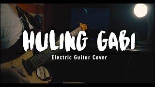 Huling Gabi - Moira Dela Torre ( Last Night OST) - Electric Guitar Cover