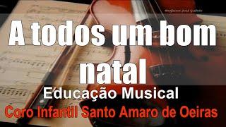 A todos um bom natal Karaoke Acordes Guitarra Notas Flauta Educação Musical