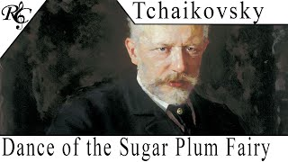 Tchaikovsky - Dance of the Sugar Plum Fairy (The Best of Classical Music)