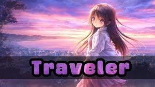 Nightcore - Traveler