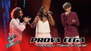 "Francisco, Márcia e Daniel - ""I Am Not The Only One"" | Provas Cegas | The Voice Portugal"