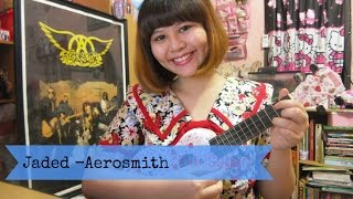 Jaded ~ Aerosmith Ukulele Cover by Indi Sugar :)