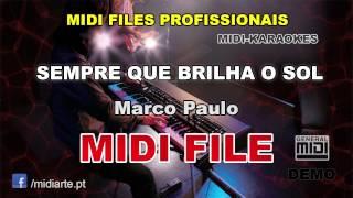 ♬ Midi file  - SEMPRE QUE BRILHA O SOL - Marco Paulo