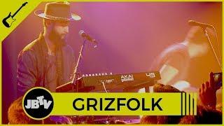 Grizfolk -Troublemaker | Live @ JBTV