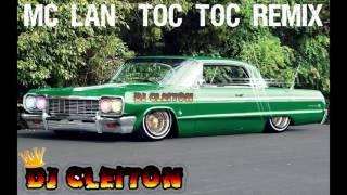 Mega Funk Mc Lan Toc Toc Remix