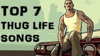 | BEST THUG LIFE SONGS |