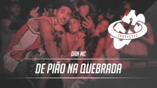 Dan MC - De Pião na Quebrada (C3 Produções)