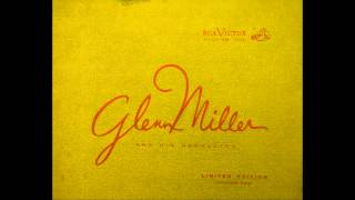 Glenn Miller ~ In A Sentimental Mood