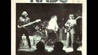 The Nads - You don't know me