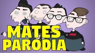 MATES - parodia animata