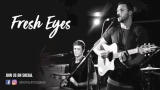 Andy Grammer - Fresh Eyes (Brother Fox Cover)