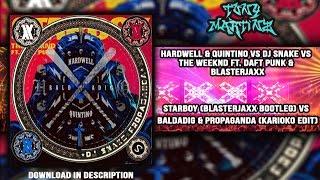 Starboy (Blasterjaxx Remix) vs Baldadig vs Propaganda (Tony Martinz Mashup)