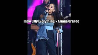 Intro ( My Everything) - Ariana Grande (Empty Arena Edit)