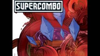 Supercombo - Vê Se Não Morre
