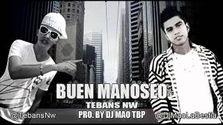 Buen Manoseo Tebans NW Pro. By Dj Mao (The Beast Productions) TBP