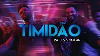 Mateus & Nathan - Timidão (Clipe Oficial)