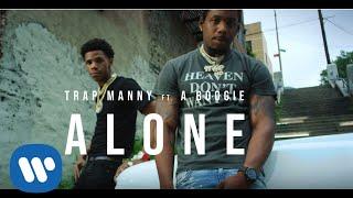 A Boogie Wit Da Hoodie x Trap Manny - Alone
