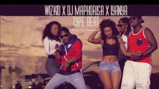 Afrobeats 2016 Wizkid x Dj Maphorisa x Iyanya Type Beat SOLD!!!