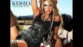 We R Who We R - Ke$ha (with Lyrics)