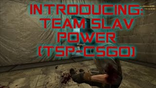 Introducing Team Slav Power! (CS:GO Fragmovie)