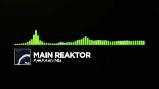 [Euphoric Hardstyle] ~ Main Reaktor - Awakening