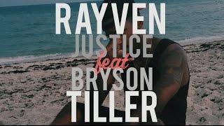 Rayven Justice ft. Bryson Tiller - Just Right (lyrics)