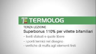 Superbonus 110% per le villette bifamiliari: un esempio completo realizzato con TERMOLOG