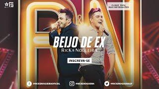 Rick & Nogueira - Beijo de Ex | DVD Uma História Pra Contar