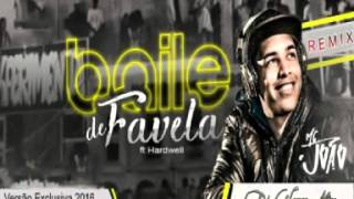 Mc João | Hardwell - Baile de Favela ( Prod. Dj Glauco Mix ) Versão Exclusiva 2016