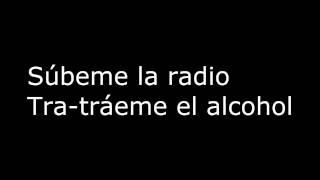 SUBEME LA RADIO - Testo - Music Lyrics
