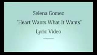 Heart wants what it wants Selena Gomez