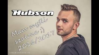 HUBSON Mam myśli szalone (Nowość Disco Polo 2016) Grudzień █▬█ █ ▀█▀