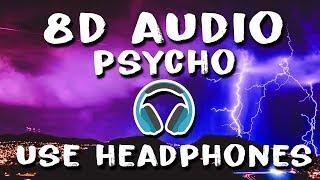 Post Malone - Psycho (8D Audio)