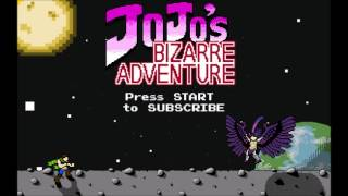 JoJo's Bizarre Adventure Opening 2 - Bloody Stream 8-bit NES Remix and 16-bit Genesis Remix