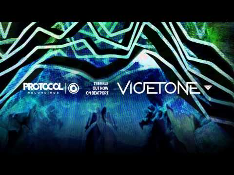 vicetone-tremble-out-now-vicetone