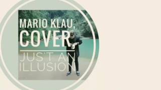 Mario klau (cover) Just an Illusion lagi viral
