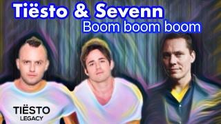 Tiesto & Sevenn - Boom Ultra version